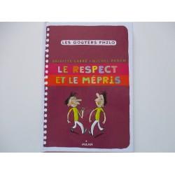 Les gouters philo- Le respect et le mépris- Brigitte Labbé- Michel Puech