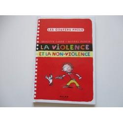 Les gouters philo - La violence et la non-violence- Brigitte Labbé - Michel Puech